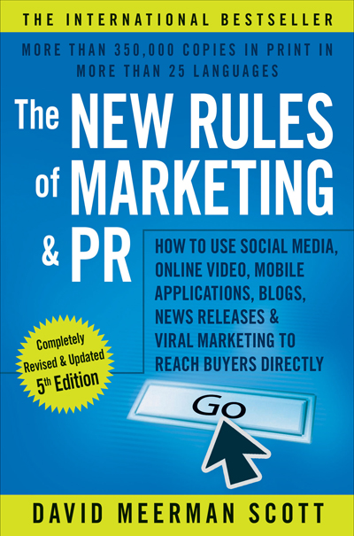 the-new-rules-of-marketing-and-pr-david-meerman-scott 400